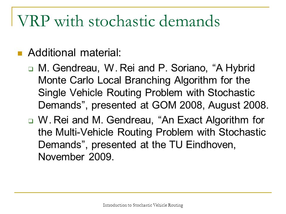 VRP with stochastic demands