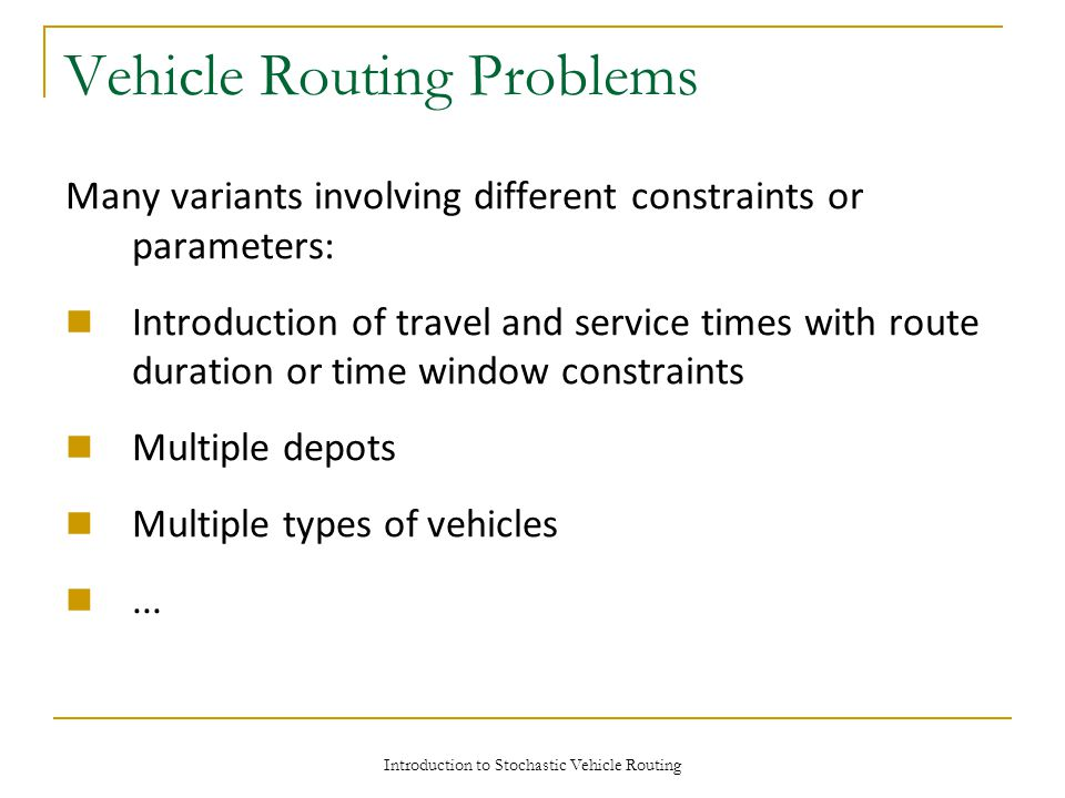 Vehicle Routing Problems