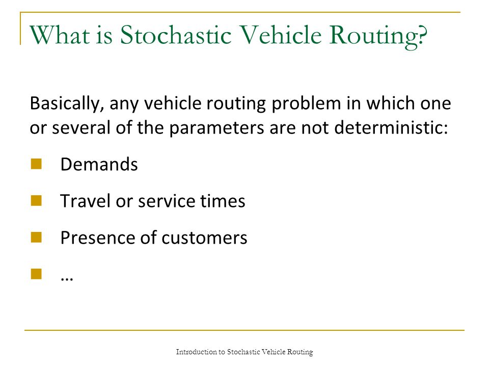 What is Stochastic Vehicle Routing