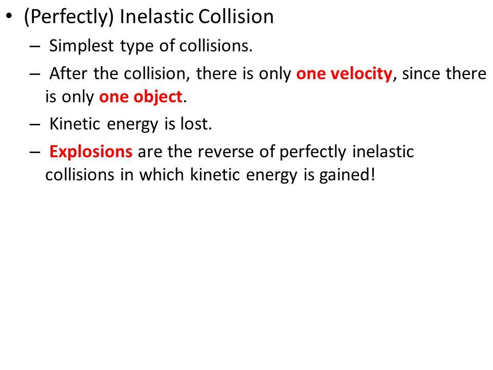 (Perfectly) Inelastic Collision