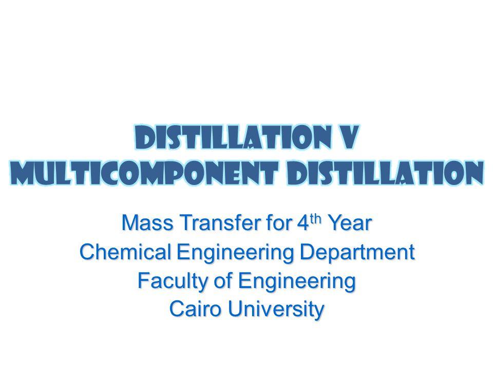 Distillation V Multicomponent Distillation