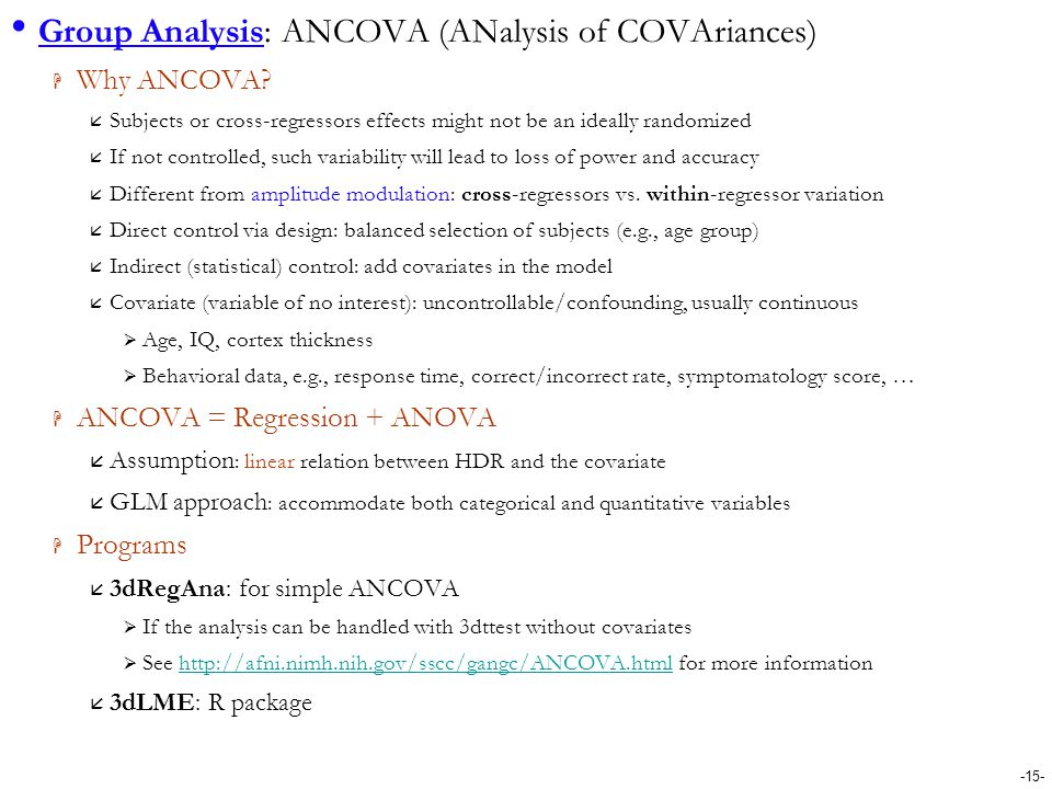 Group Analysis: ANCOVA (ANalysis of COVAriances)