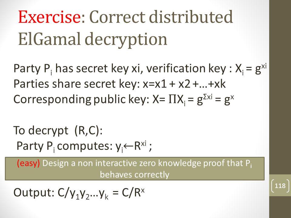 Exercise: Correct distributed ElGamal decryption