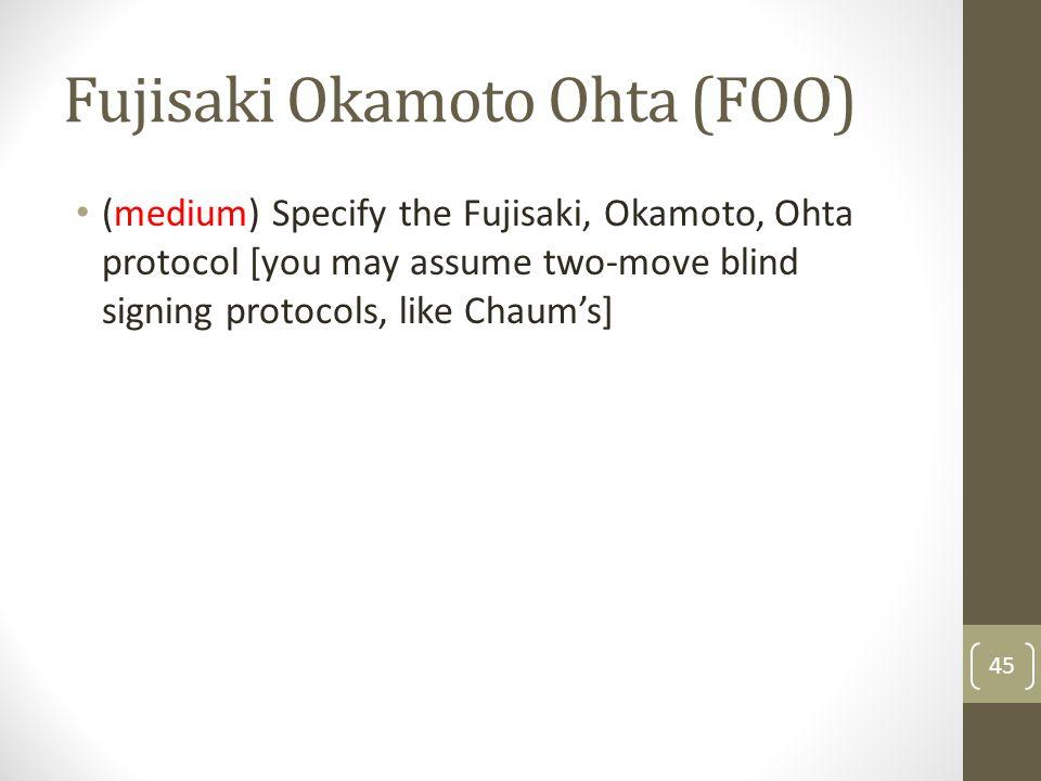 Fujisaki Okamoto Ohta (FOO)