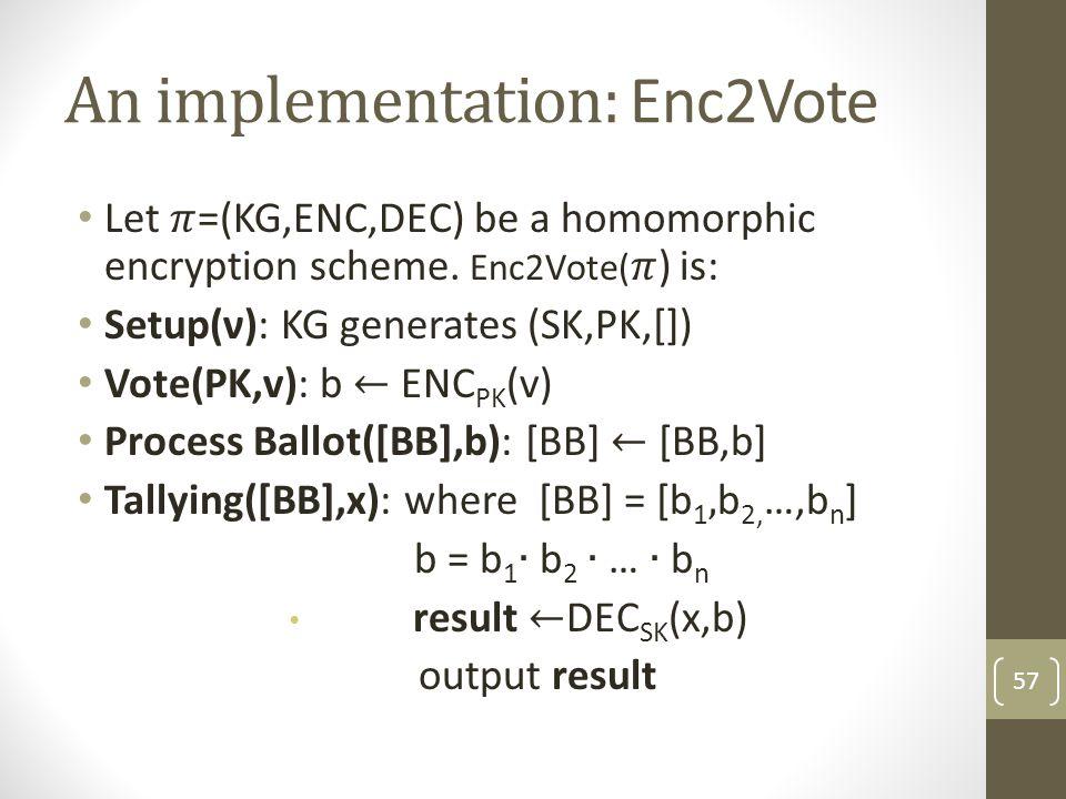 An implementation: Enc2Vote