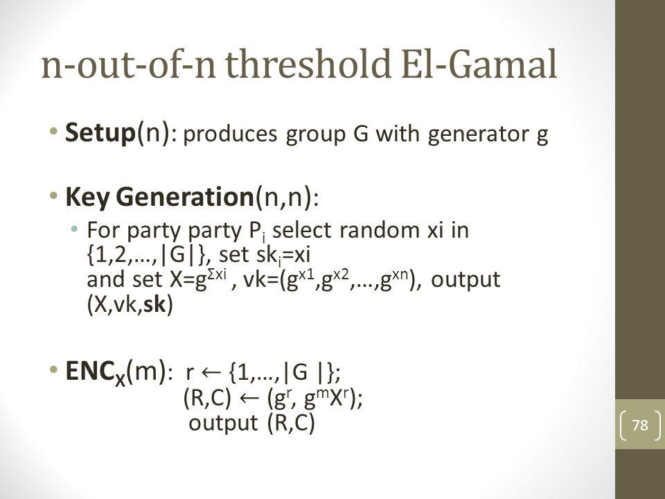 n-out-of-n threshold El-Gamal