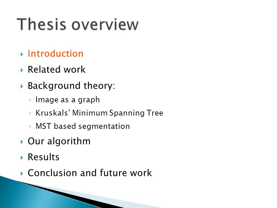 Thesis overview Introduction Related work Background theory: