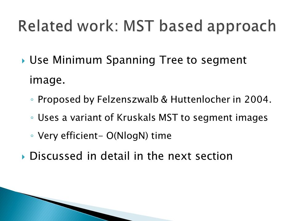 Related work: MST based approach