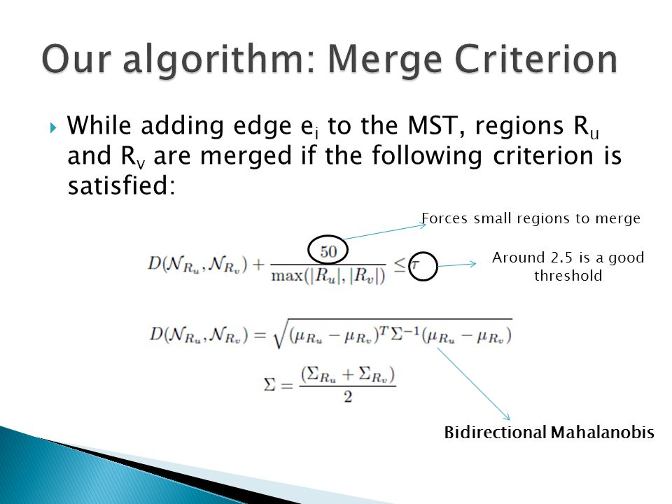 Our algorithm: Merge Criterion