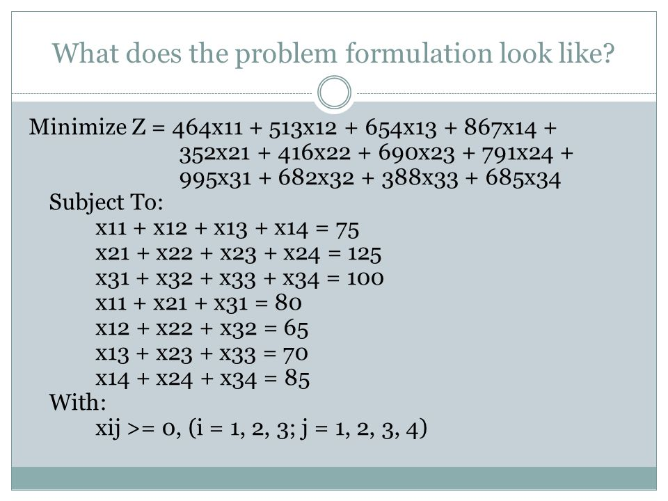 What does the problem formulation look like