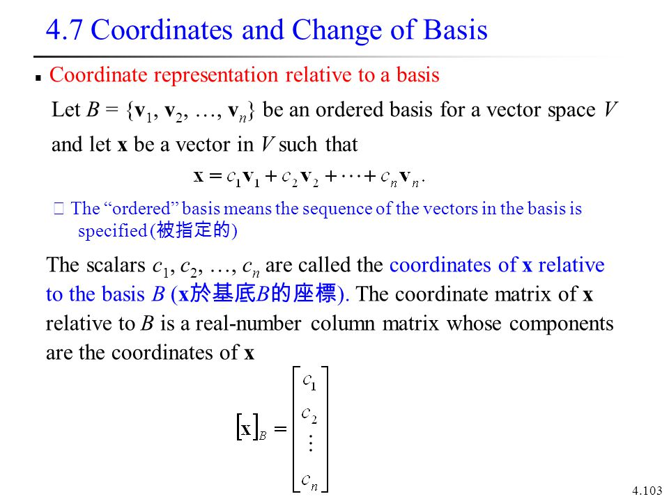 4.7 Coordinates and Change of Basis