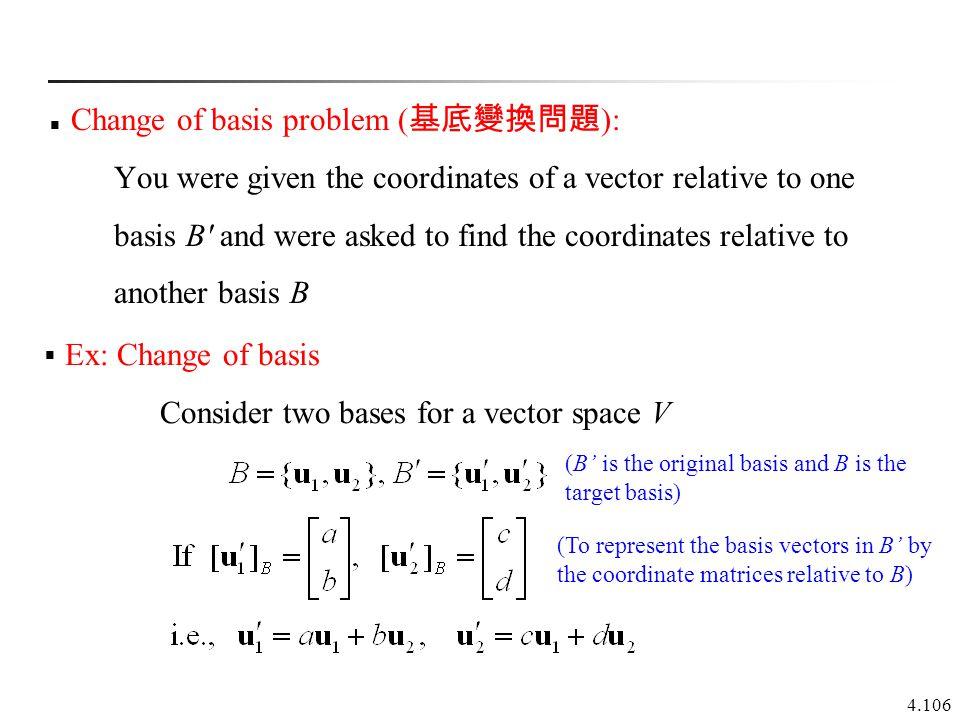 Change of basis problem (基底變換問題):