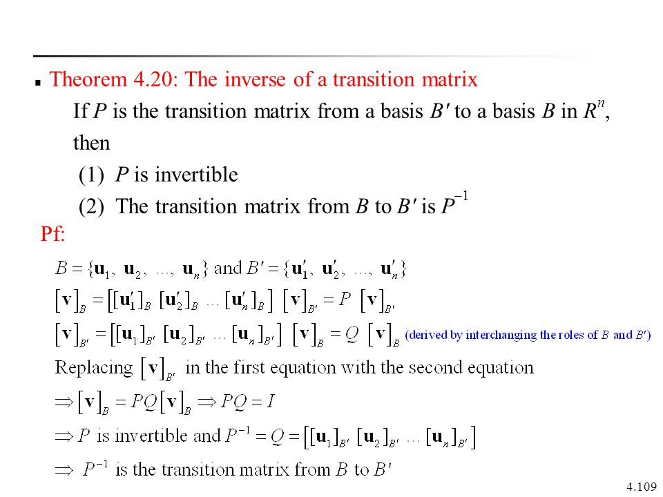 Theorem 4.20: The inverse of a transition matrix