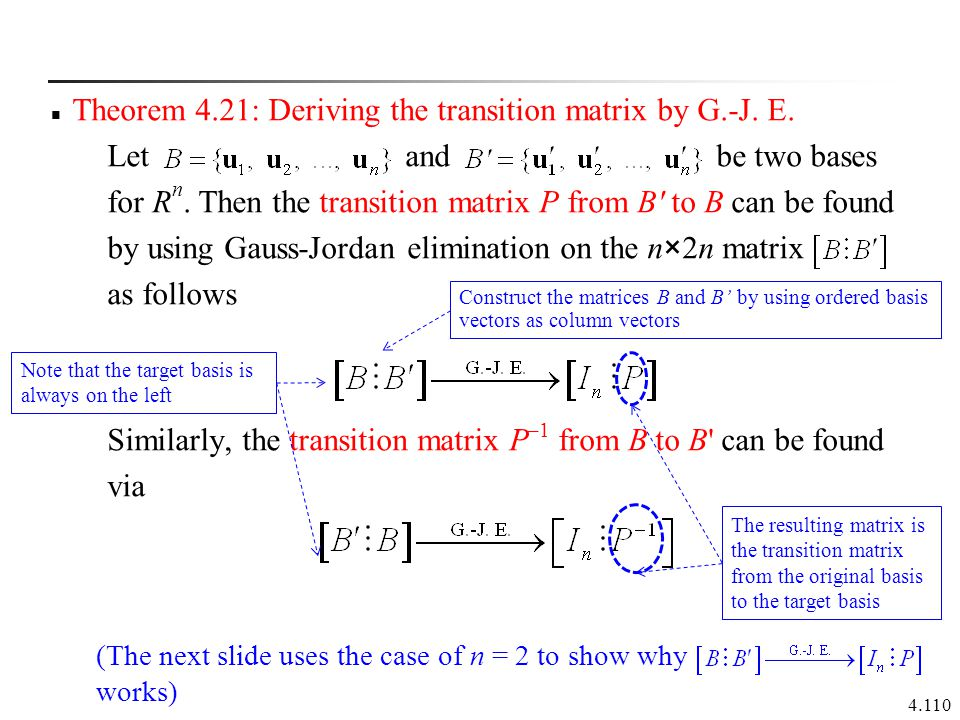 Theorem 4.21: Deriving the transition matrix by G.-J. E.