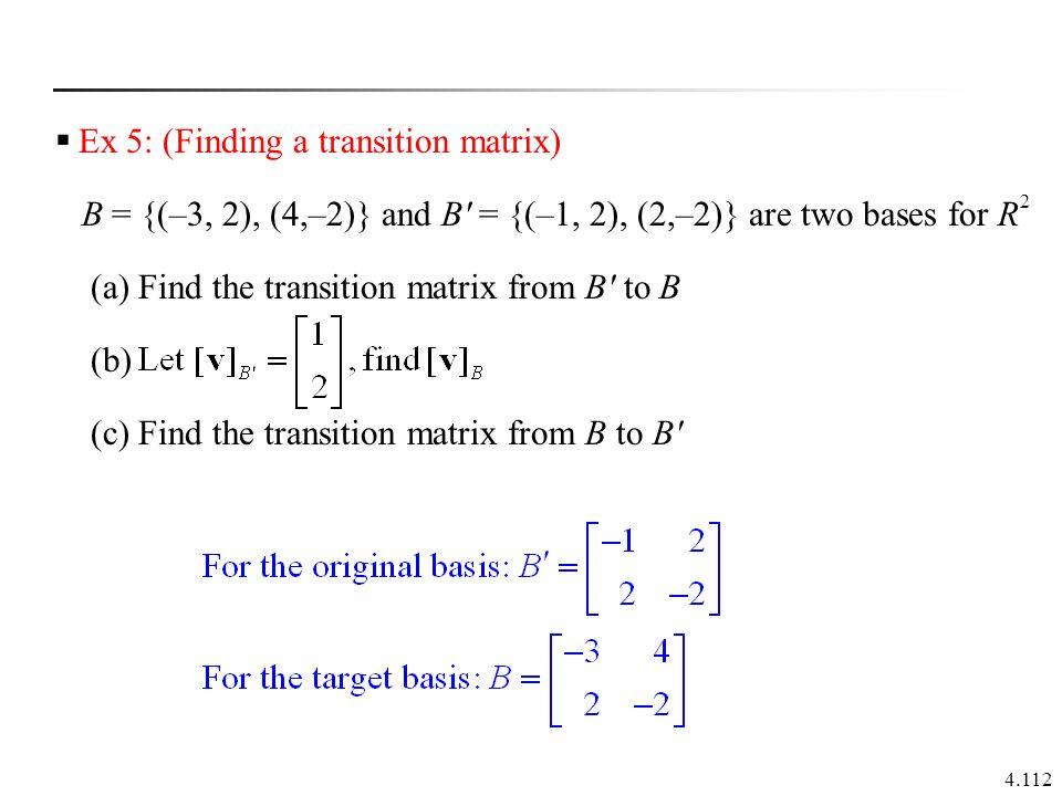 Ex 5: (Finding a transition matrix)