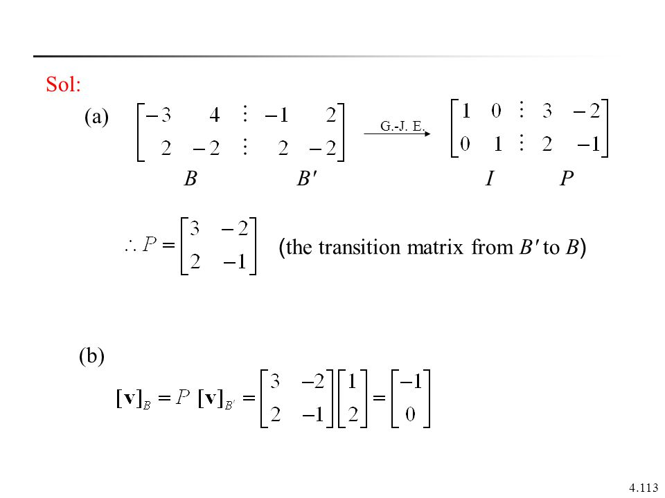 (the transition matrix from B to B)