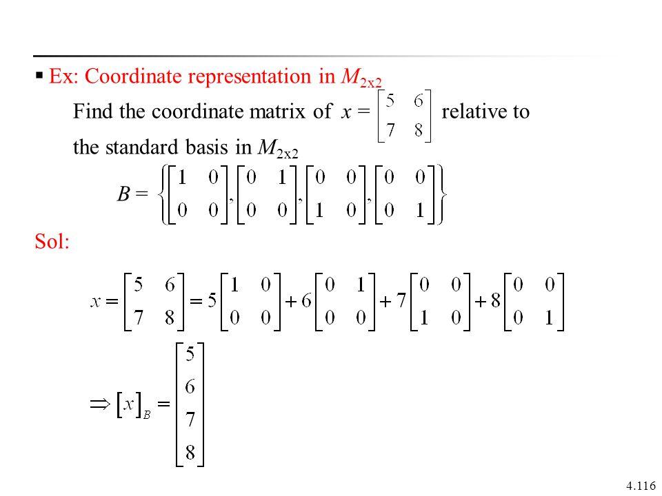 Ex: Coordinate representation in M2x2