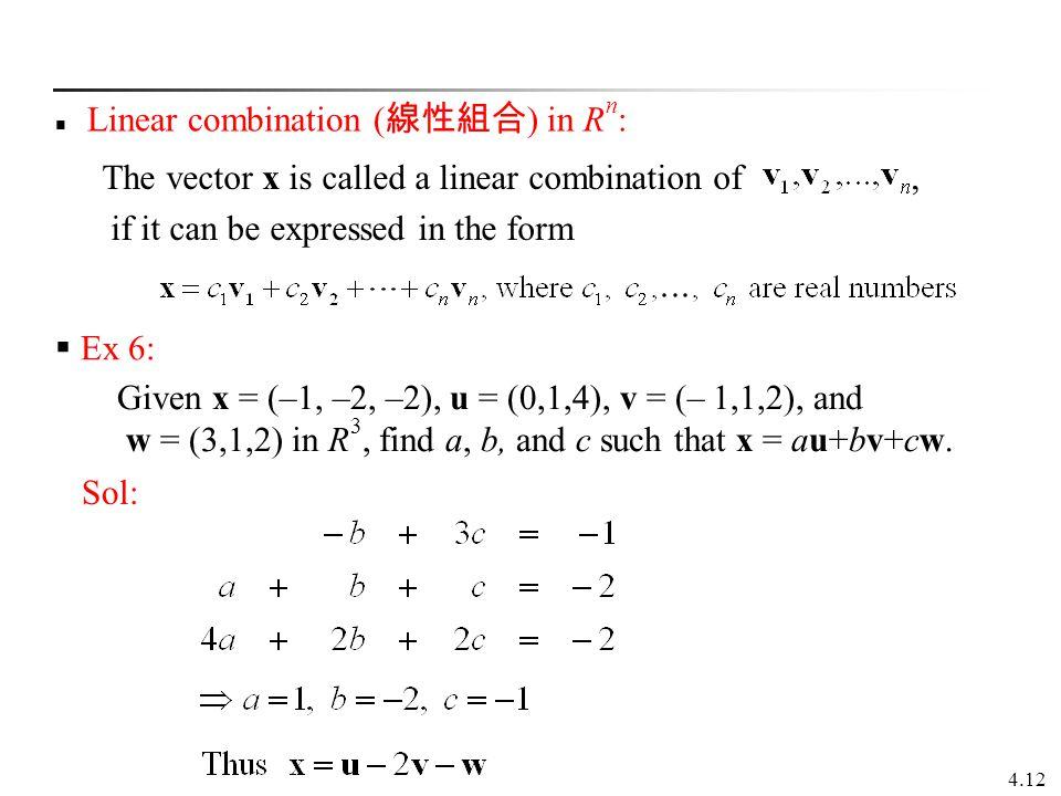 Linear combination (線性組合) in Rn: