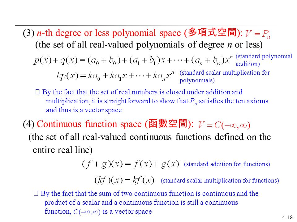 (3) n-th degree or less polynomial space (多項式空間):