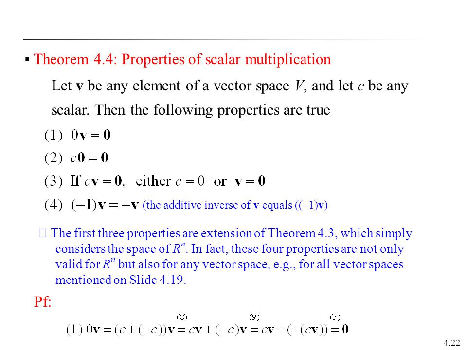 Theorem 4.4: Properties of scalar multiplication