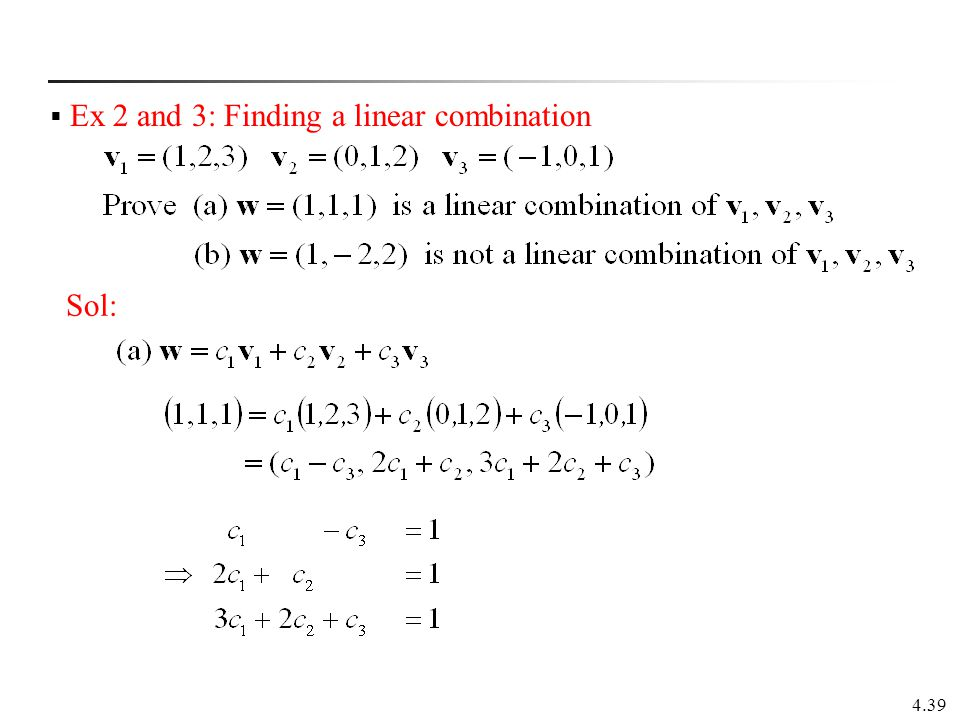 Ex 2 and 3: Finding a linear combination