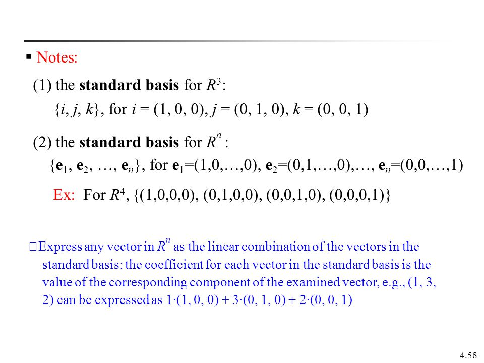 (1) the standard basis for R3: