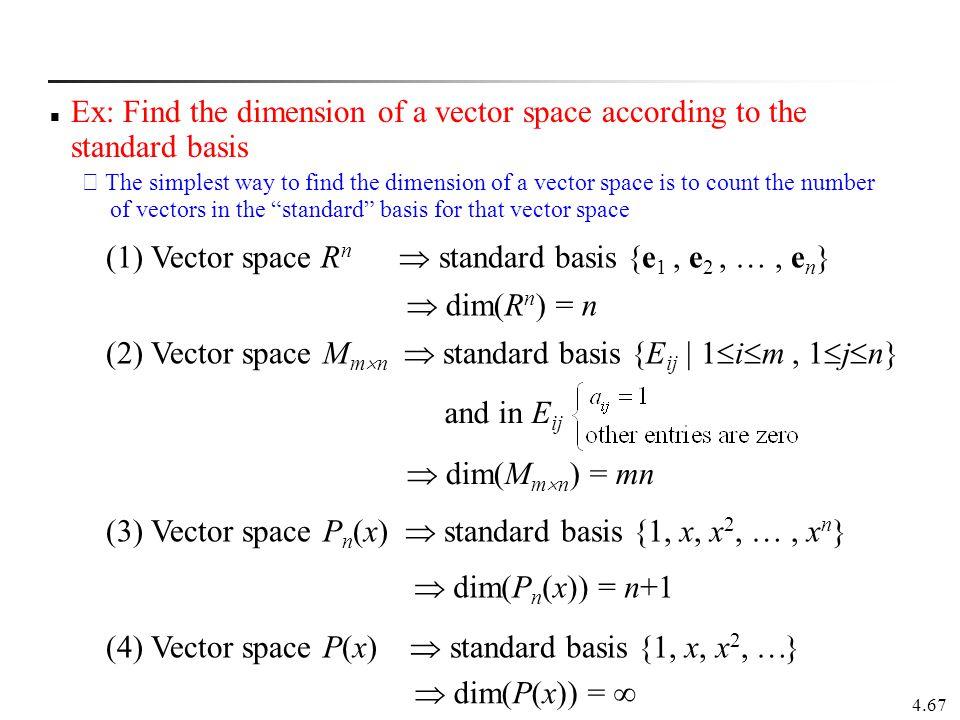 (1) Vector space Rn  standard basis {e1 , e2 ,  , en}
