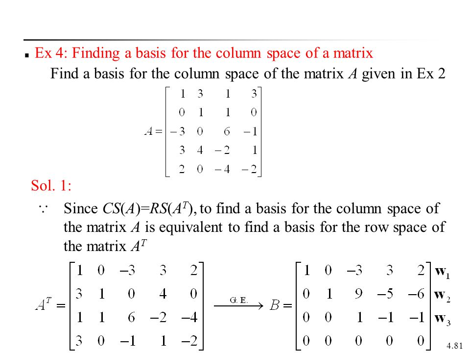 Ex 4: Finding a basis for the column space of a matrix