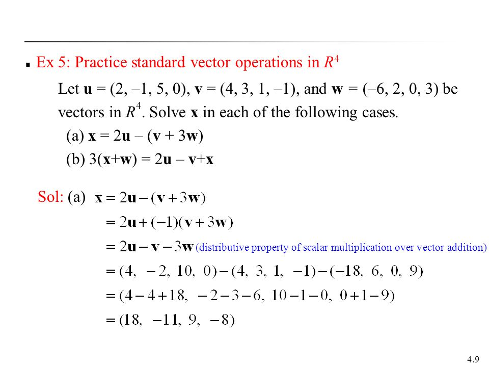 Ex 5: Practice standard vector operations in R4