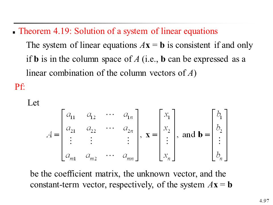 Theorem 4.19: Solution of a system of linear equations