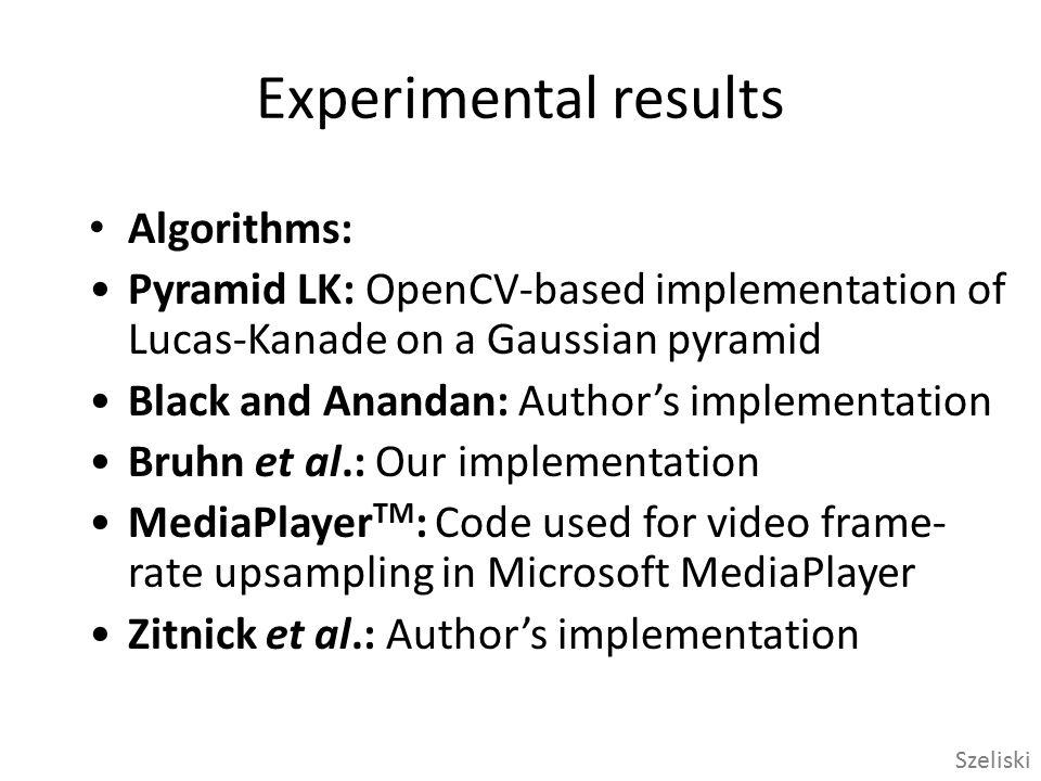 Experimental results Algorithms: