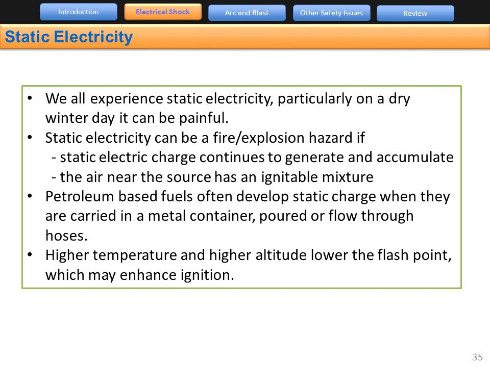Static electricity can be a fire/explosion hazard if