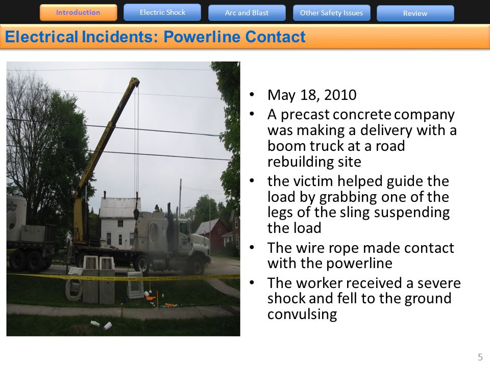 Electrical Incidents: Powerline Contact