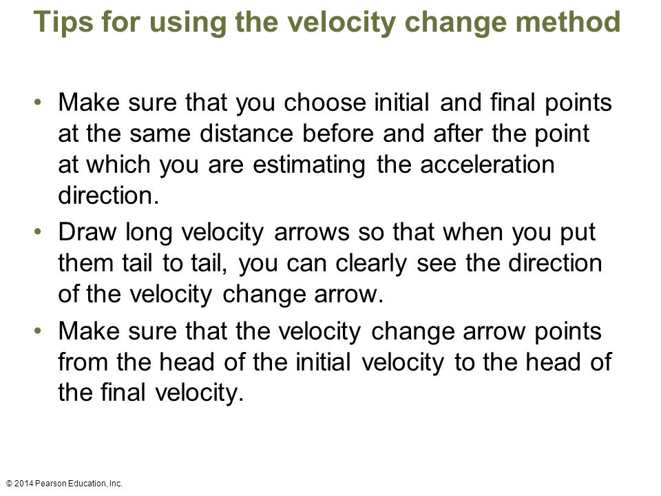Tips for using the velocity change method