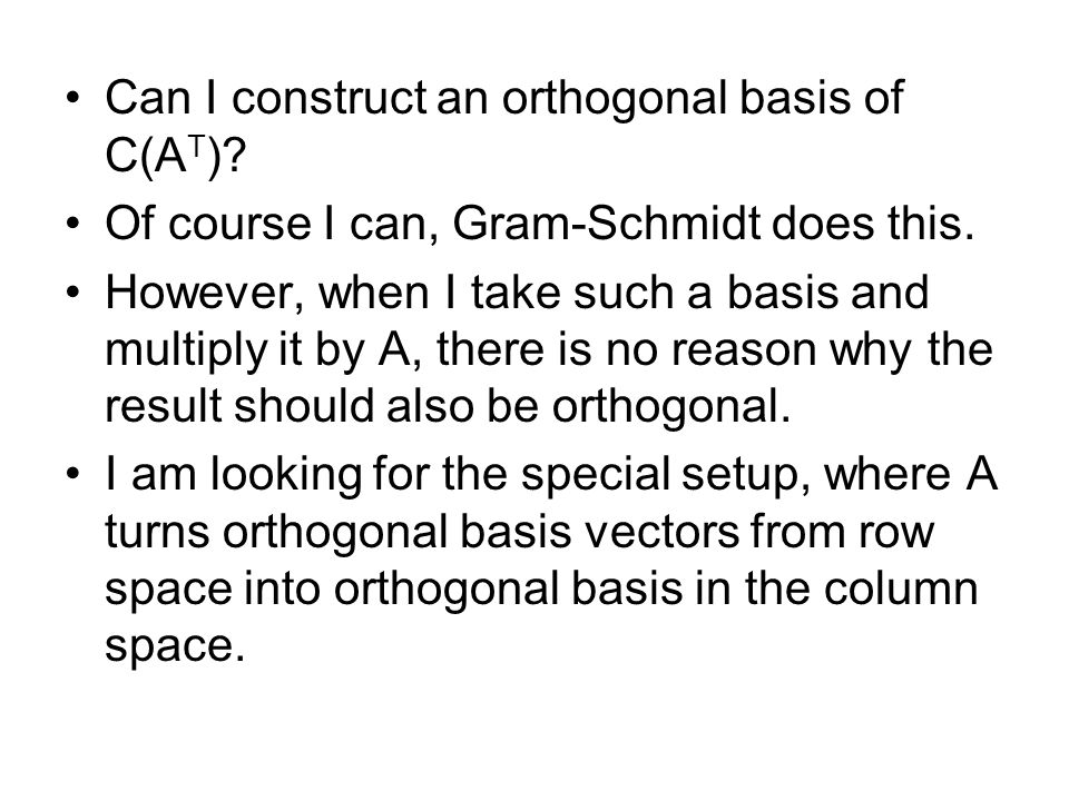 Can I construct an orthogonal basis of C(AT)