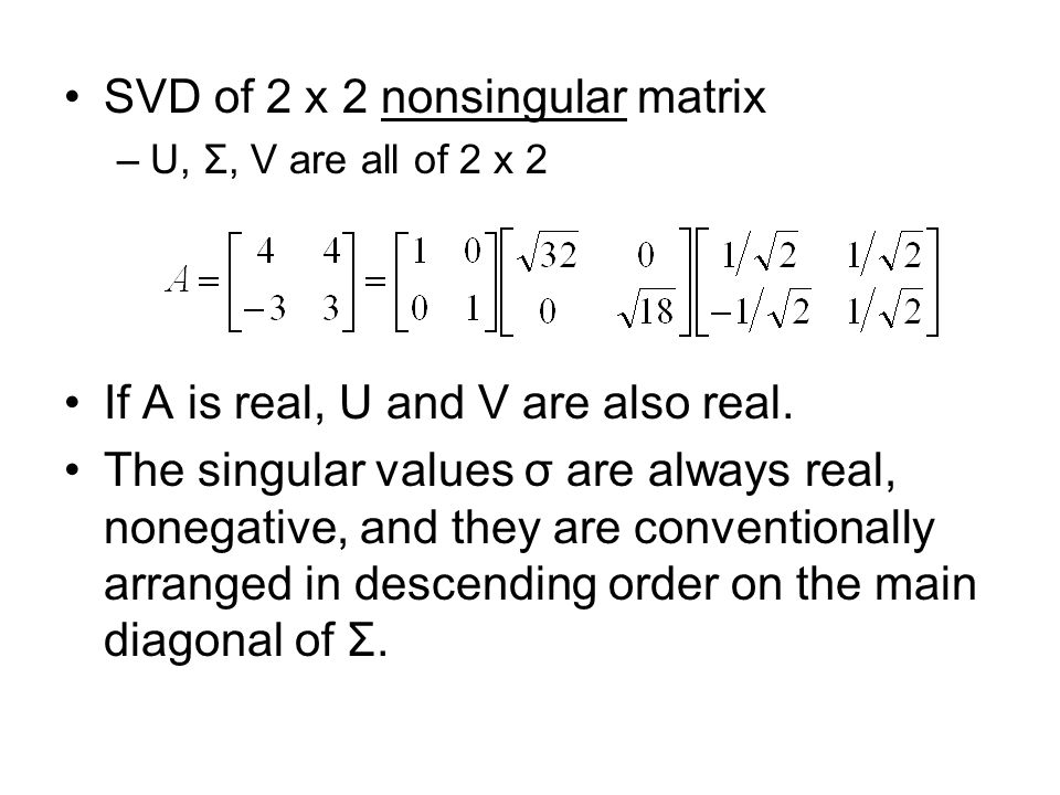 SVD of 2 x 2 nonsingular matrix