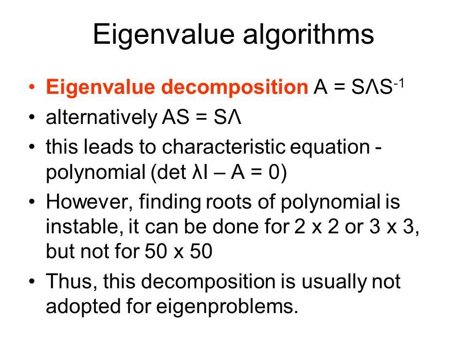 Eigenvalue algorithms
