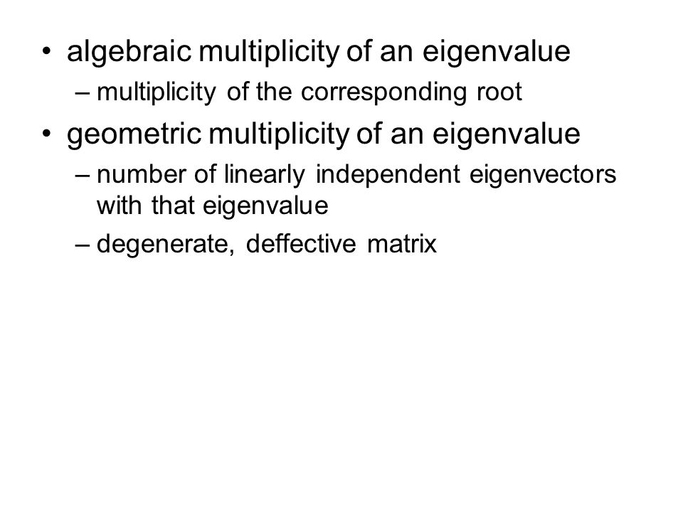 algebraic multiplicity of an eigenvalue