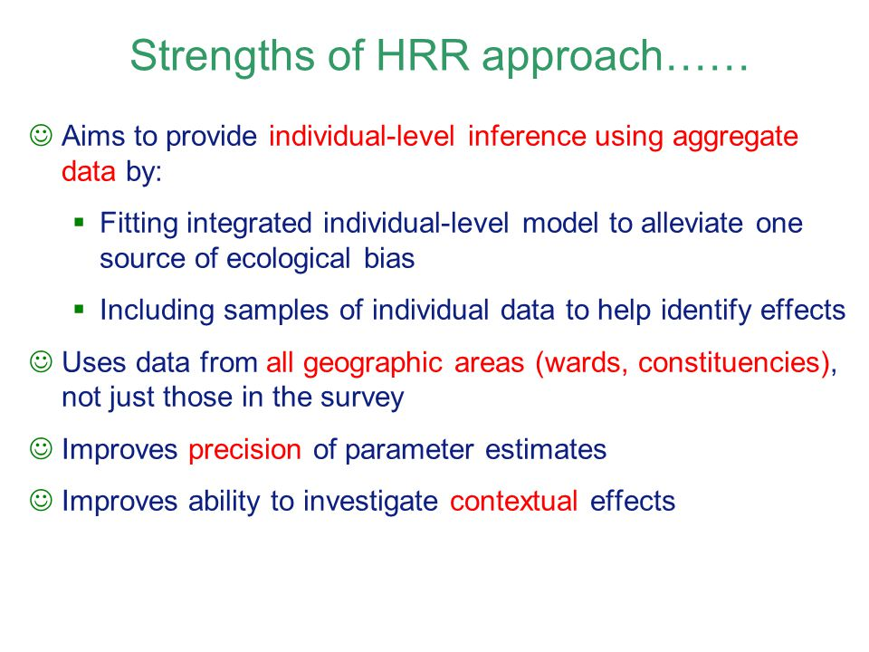 Strengths of HRR approach……