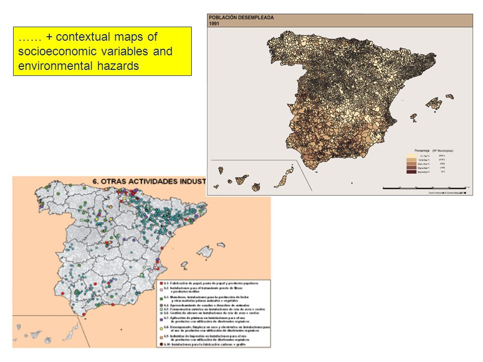 …… + contextual maps of socioeconomic variables and environmental hazards