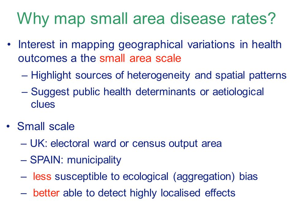 Why map small area disease rates