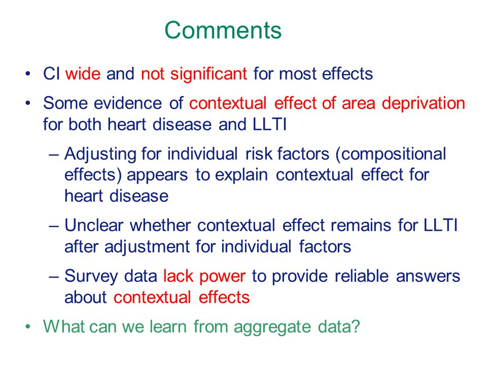 Comments CI wide and not significant for most effects