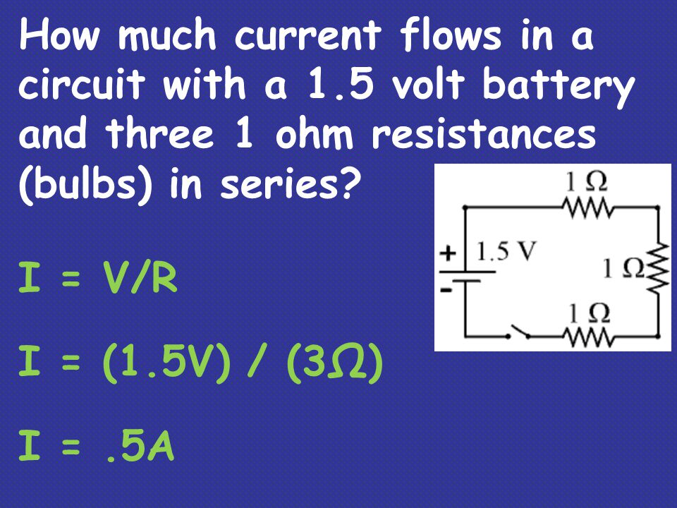 How much current flows in a circuit with a 1