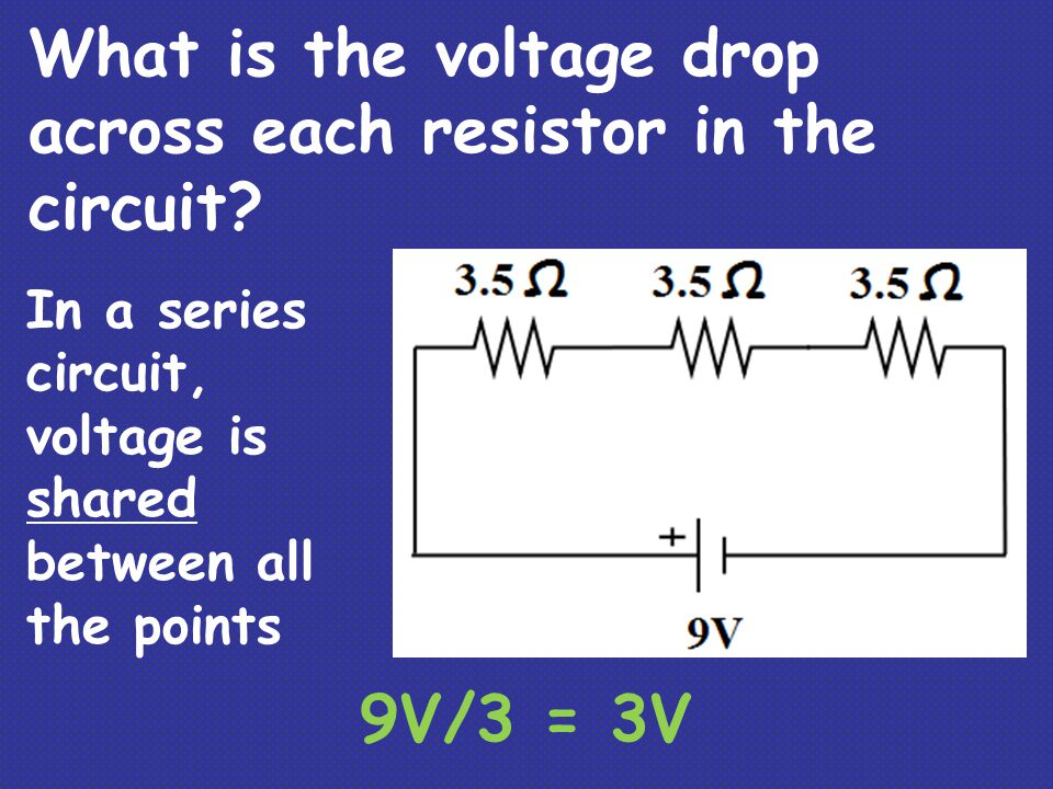 What is the voltage drop across each resistor in the circuit