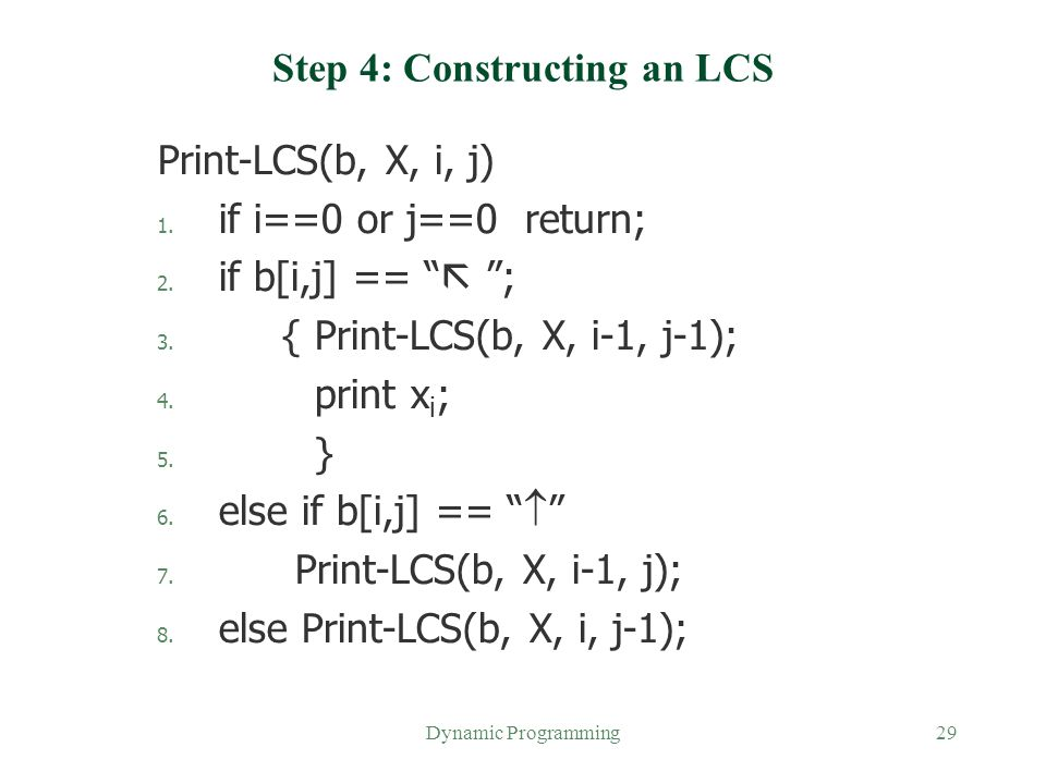 Step 4: Constructing an LCS