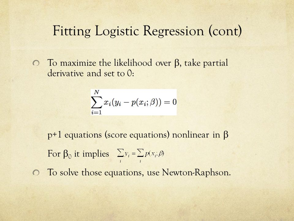 Fitting Logistic Regression (cont)