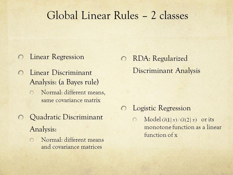 Global Linear Rules – 2 classes