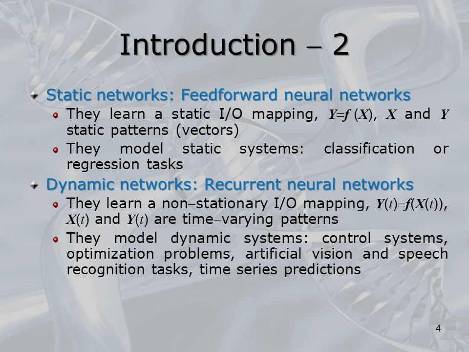 Introduction  2 Static networks: Feedforward neural networks