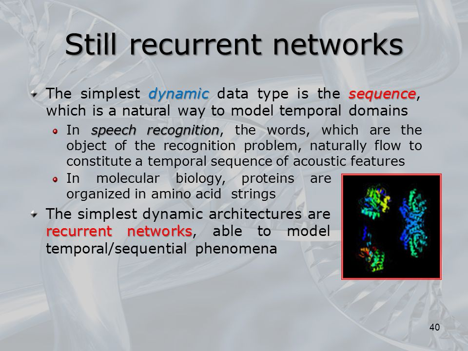 Still recurrent networks