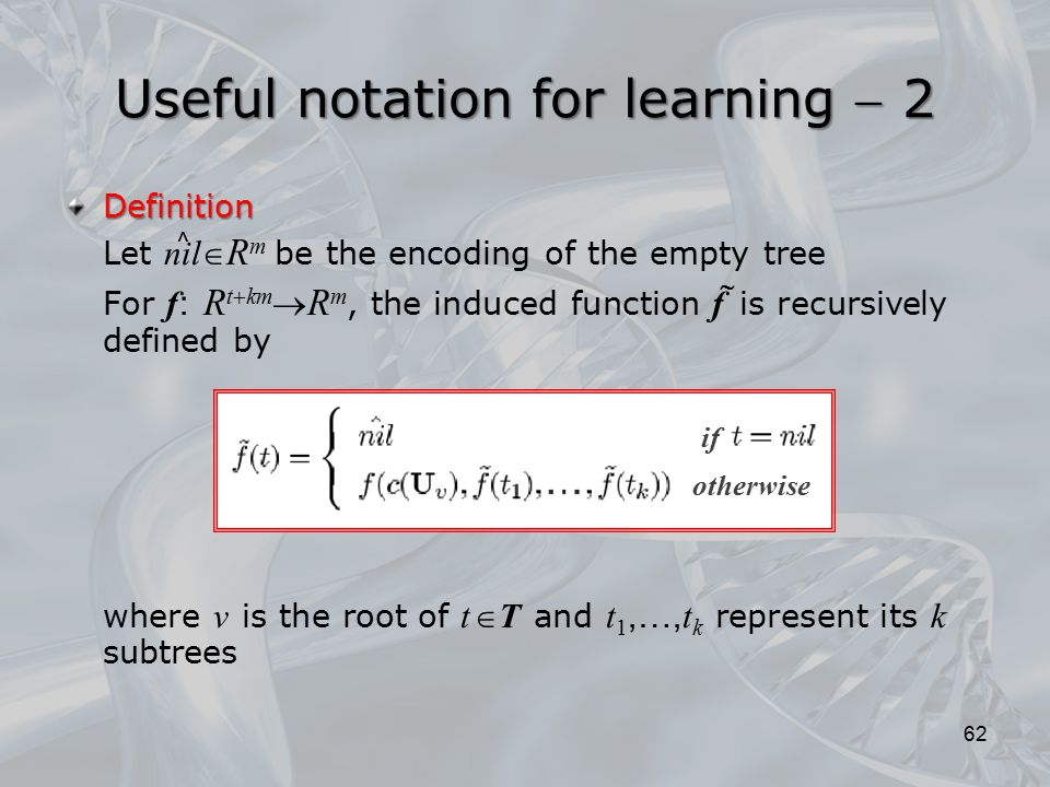 Useful notation for learning  2